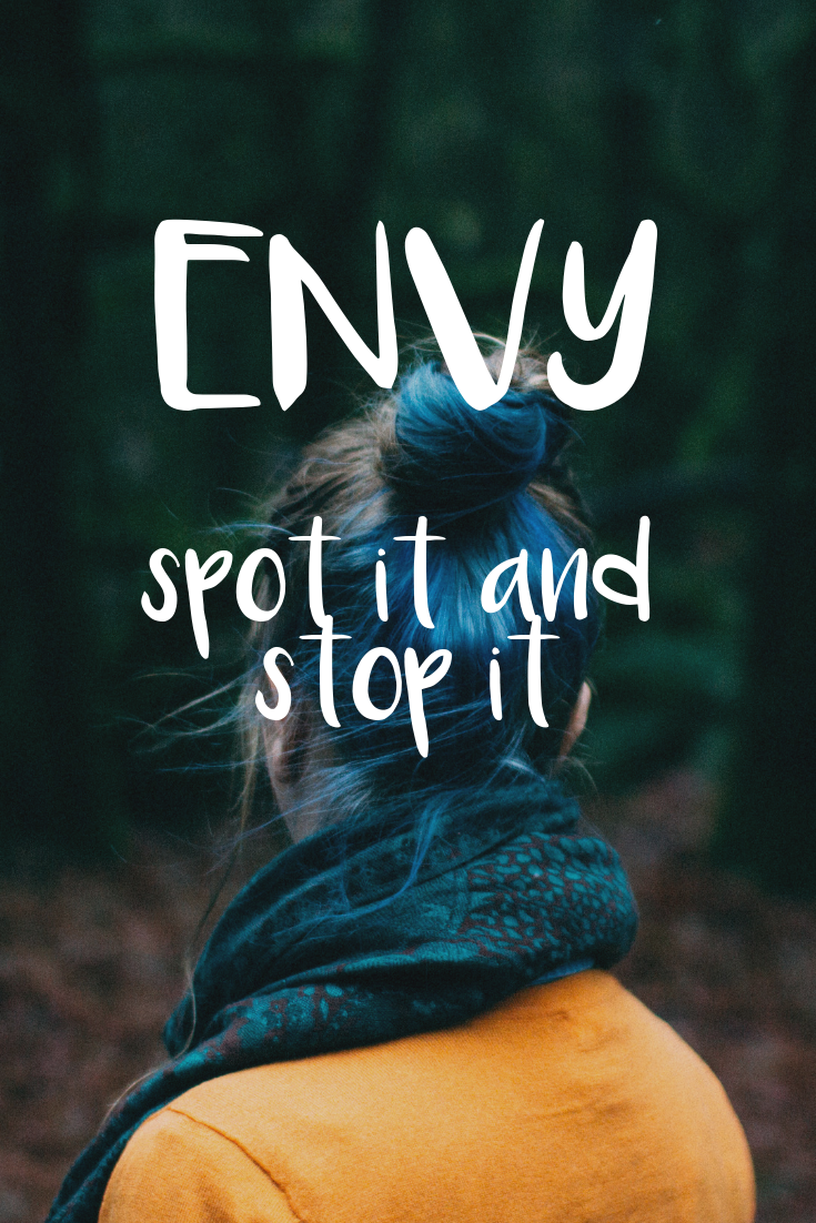 Envy. Spot it and stop it.