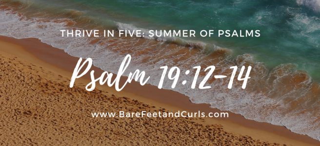 thrive in five psalm 19
